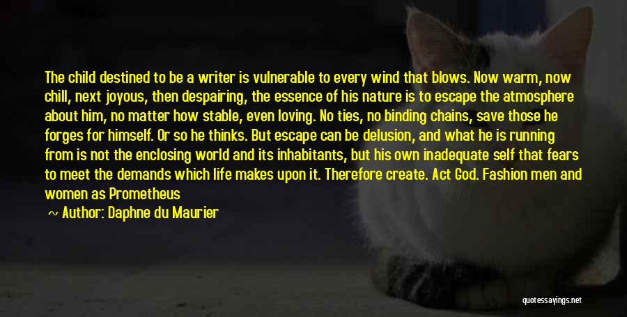 Fears Of Life Quotes By Daphne Du Maurier