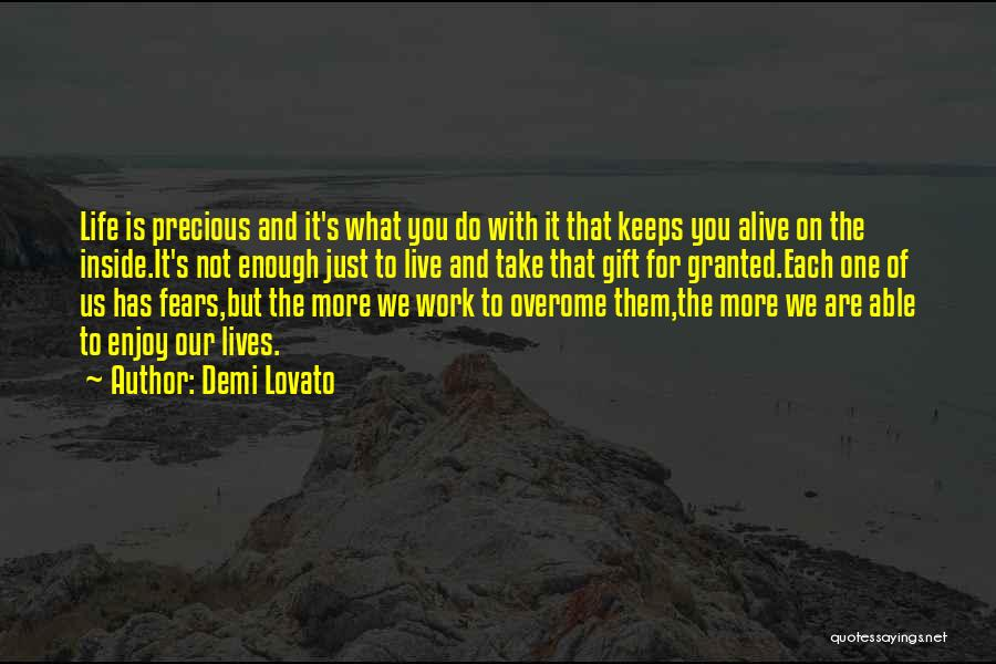 Fears Of Life Quotes By Demi Lovato