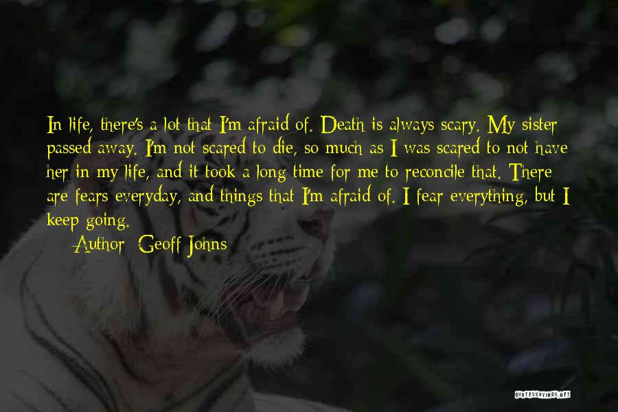 Fears Of Life Quotes By Geoff Johns