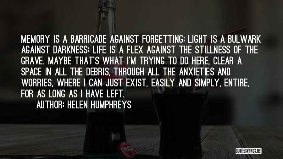 Fears Of Life Quotes By Helen Humphreys