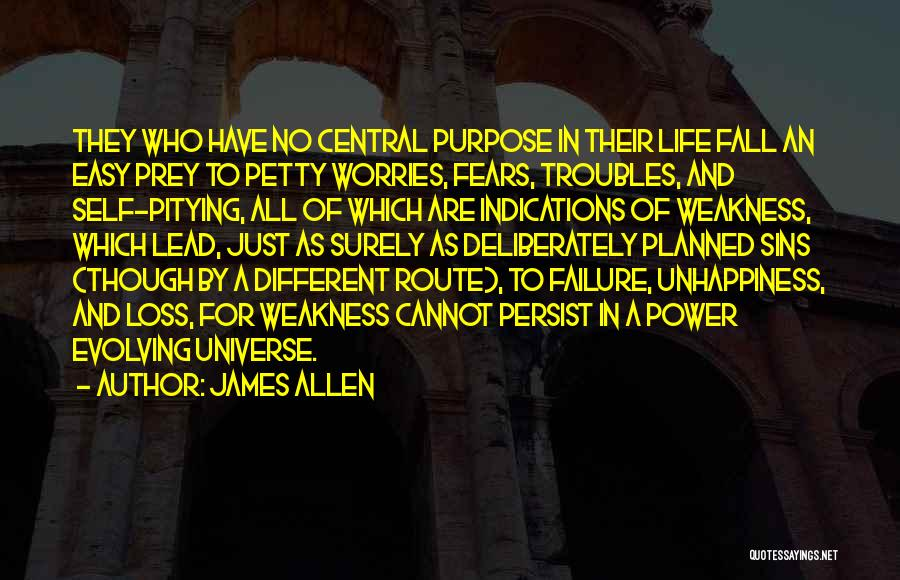 Fears Of Life Quotes By James Allen