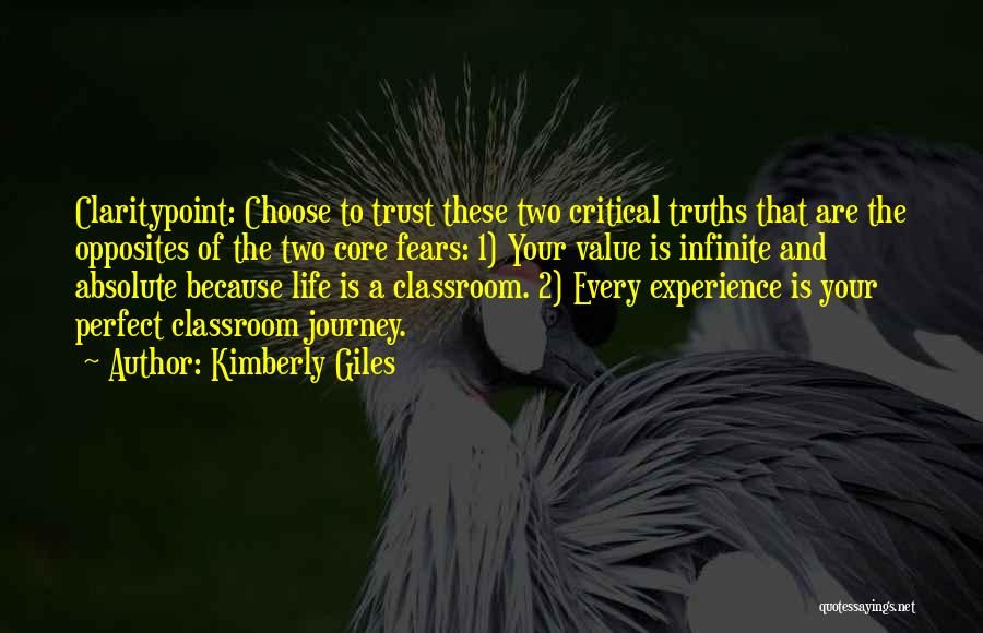 Fears Of Life Quotes By Kimberly Giles