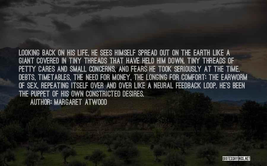 Fears Of Life Quotes By Margaret Atwood