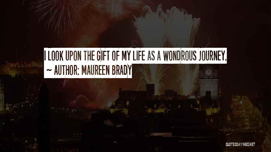 Fears Of Life Quotes By Maureen Brady