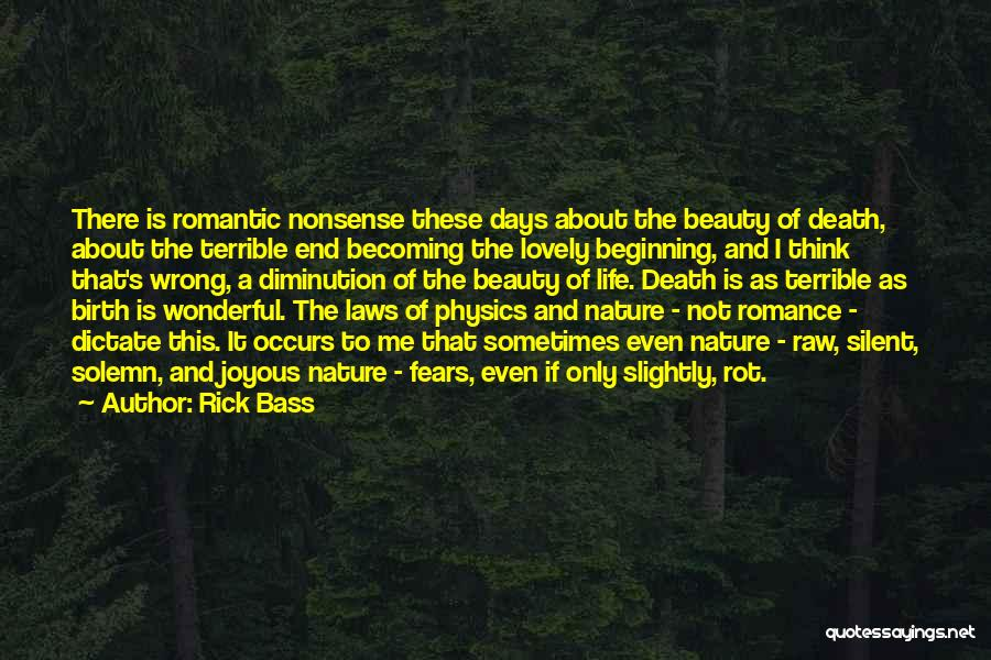 Fears Of Life Quotes By Rick Bass