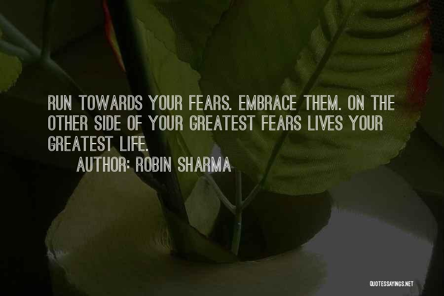 Fears Of Life Quotes By Robin Sharma
