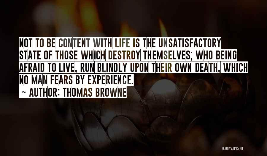 Fears Of Life Quotes By Thomas Browne