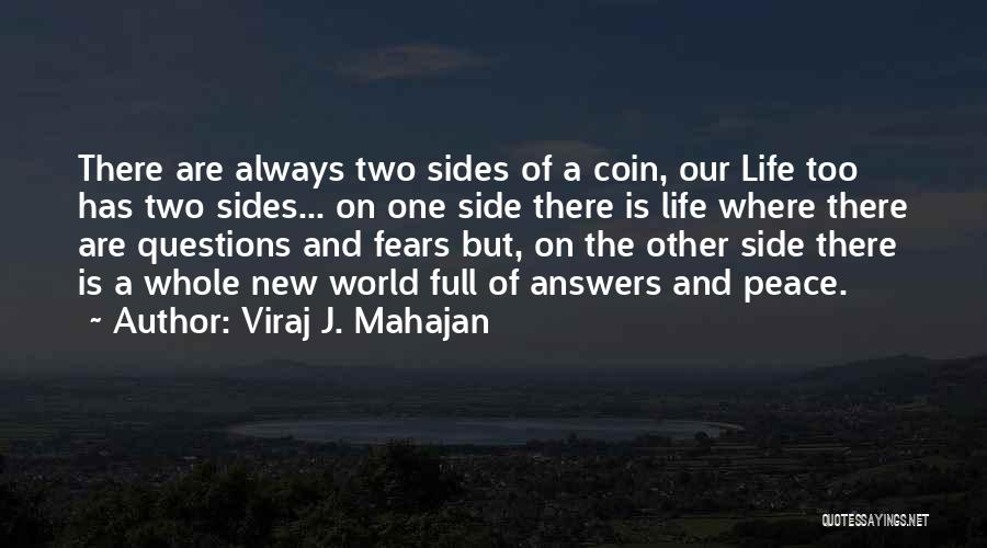 Fears Of Life Quotes By Viraj J. Mahajan