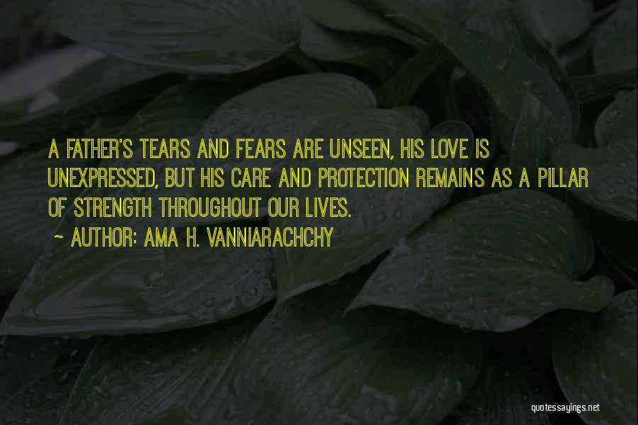 Fears Of Love Quotes By Ama H. Vanniarachchy