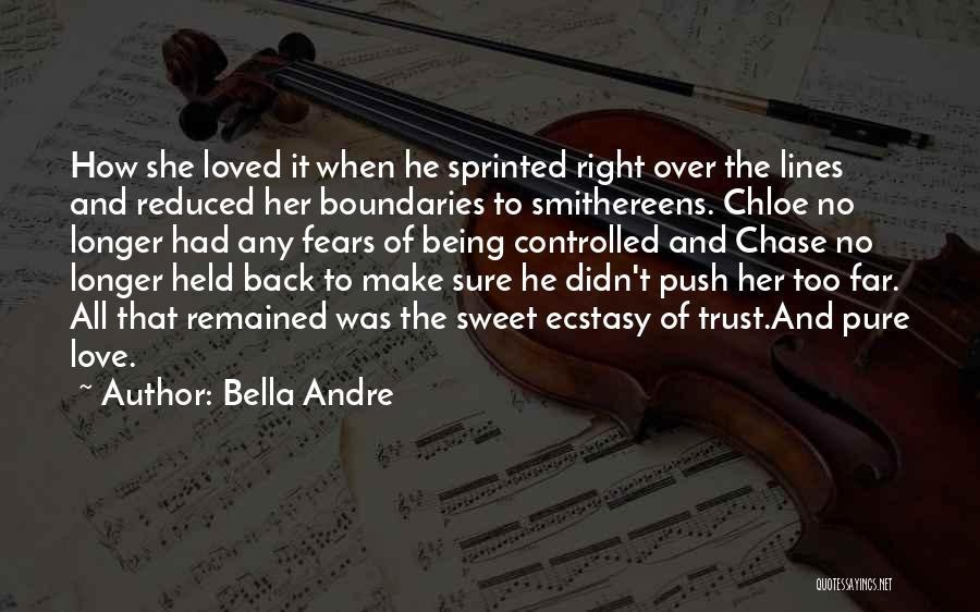 Fears Of Love Quotes By Bella Andre