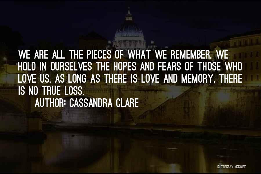 Fears Of Love Quotes By Cassandra Clare