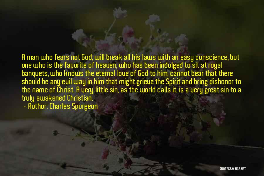 Fears Of Love Quotes By Charles Spurgeon