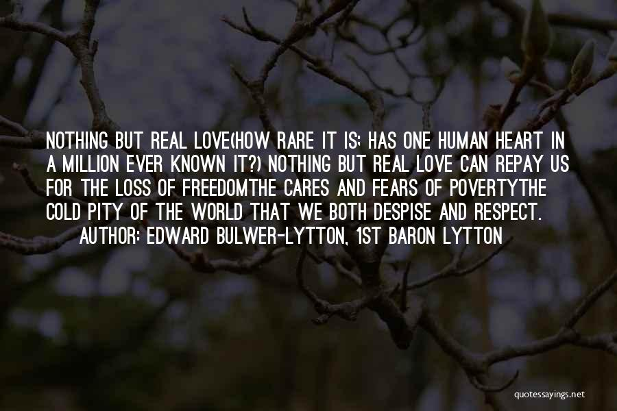 Fears Of Love Quotes By Edward Bulwer-Lytton, 1st Baron Lytton