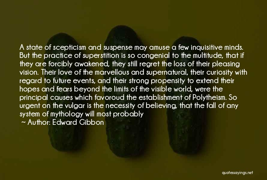 Fears Of Love Quotes By Edward Gibbon