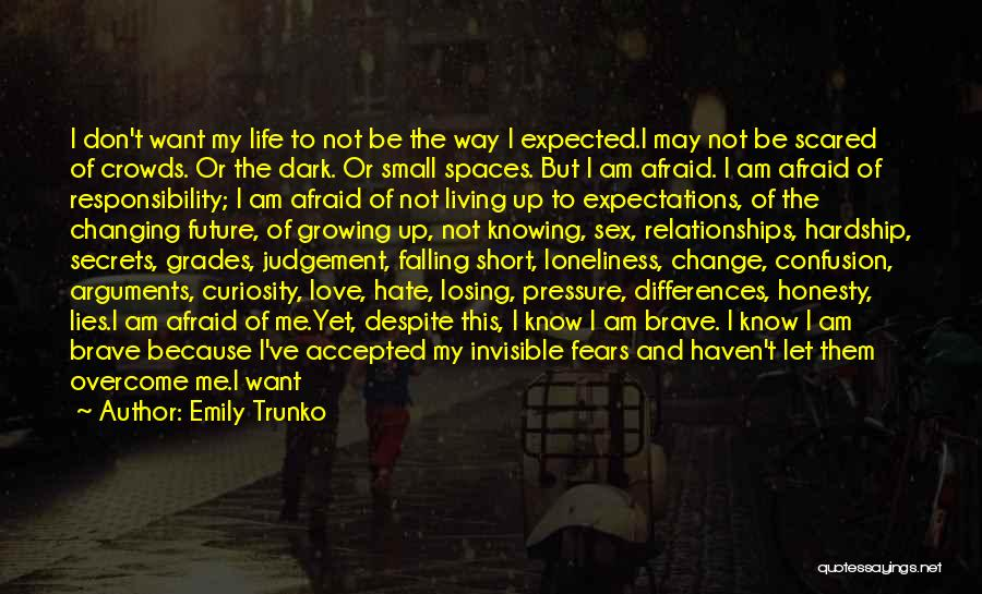 Fears Of Love Quotes By Emily Trunko