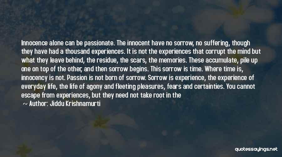 Fears Of Love Quotes By Jiddu Krishnamurti