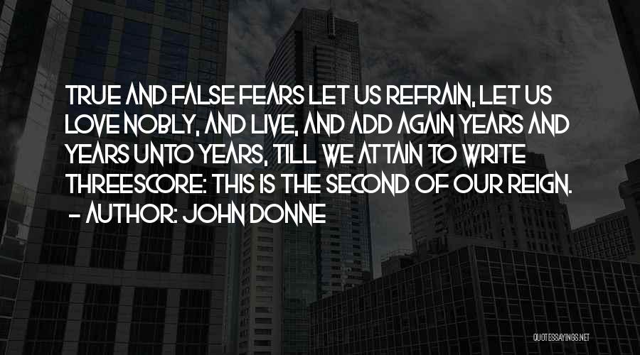 Fears Of Love Quotes By John Donne