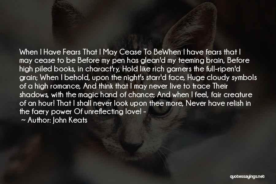 Fears Of Love Quotes By John Keats