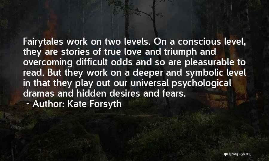 Fears Of Love Quotes By Kate Forsyth
