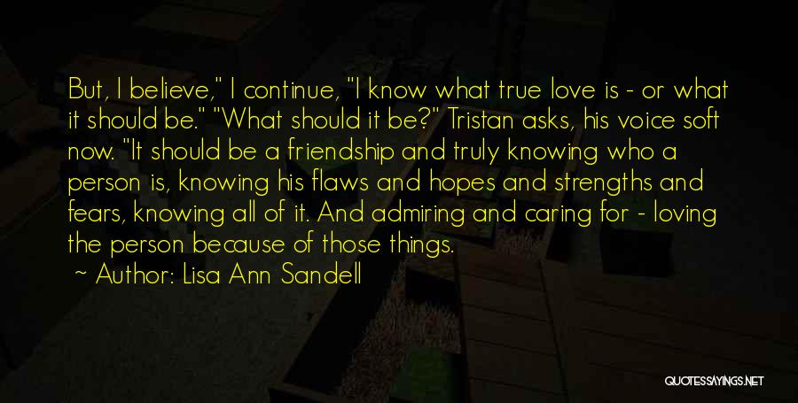 Fears Of Love Quotes By Lisa Ann Sandell