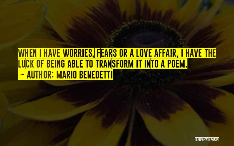 Fears Of Love Quotes By Mario Benedetti