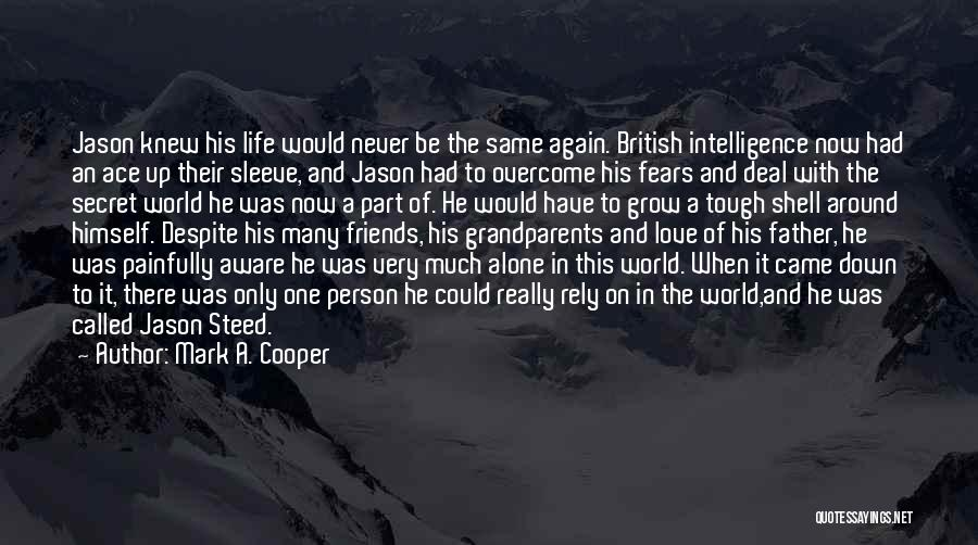 Fears Of Love Quotes By Mark A. Cooper