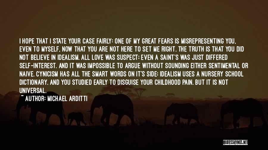 Fears Of Love Quotes By Michael Arditti