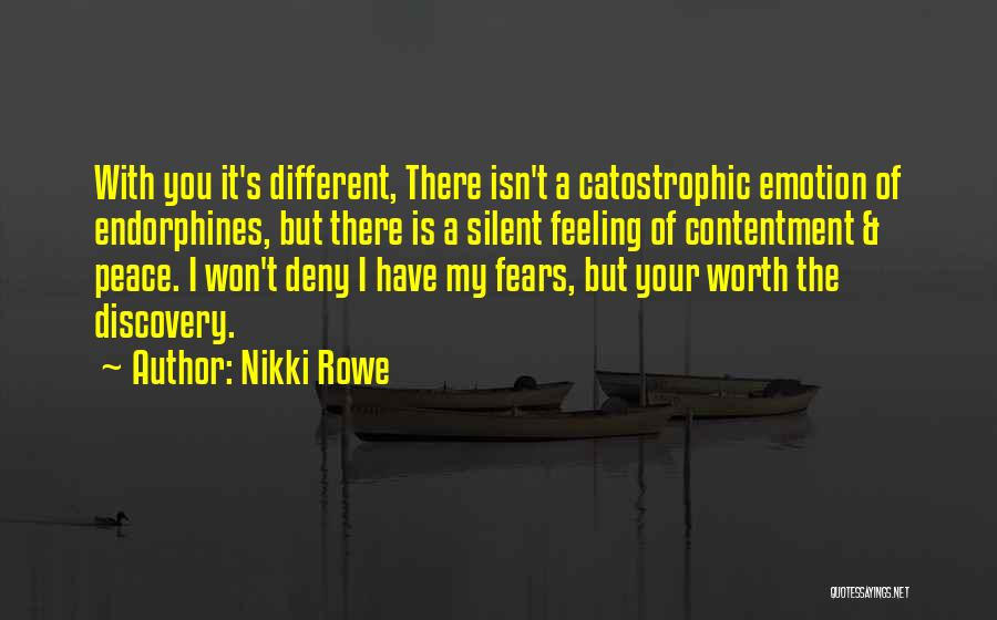 Fears Of Love Quotes By Nikki Rowe