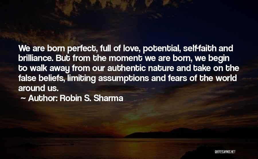 Fears Of Love Quotes By Robin S. Sharma