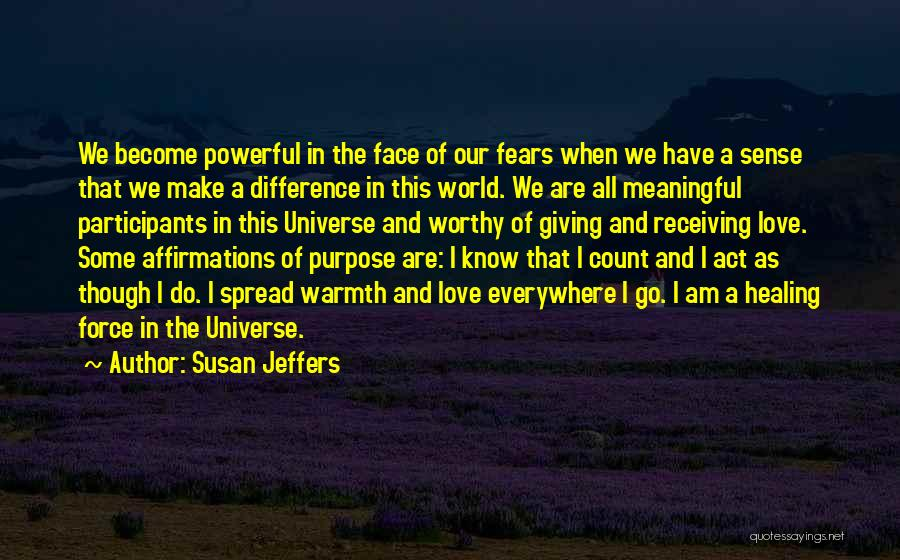 Fears Of Love Quotes By Susan Jeffers