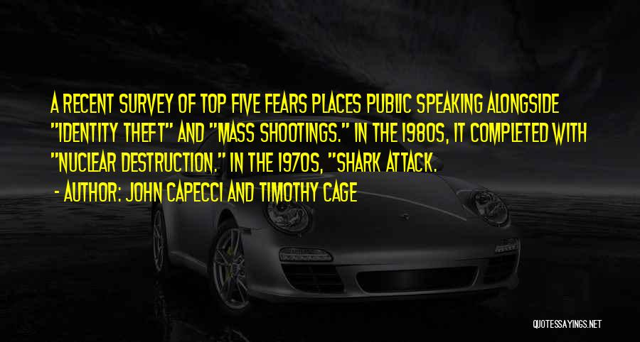 Fears Of Public Speaking Quotes By John Capecci And Timothy Cage