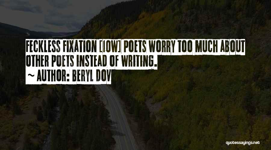 Feckless Quotes By Beryl Dov