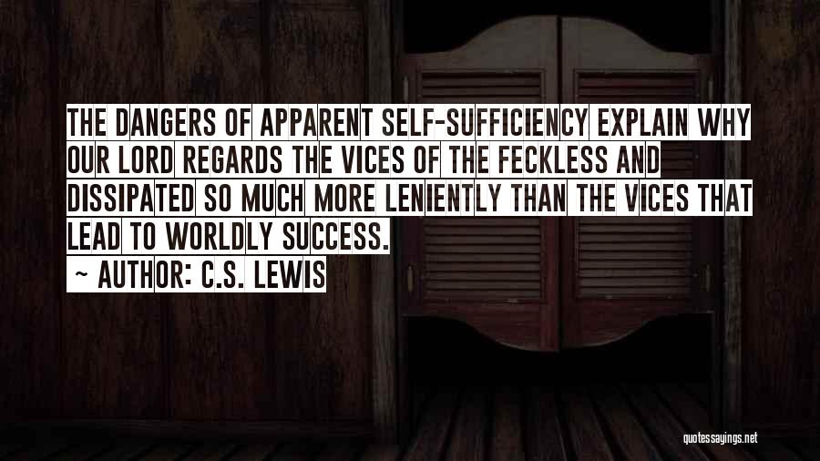 Feckless Quotes By C.S. Lewis