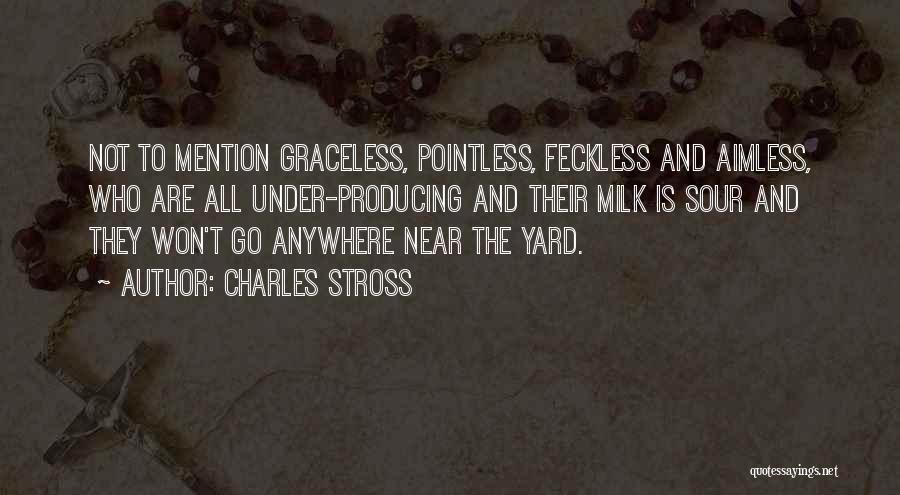 Feckless Quotes By Charles Stross