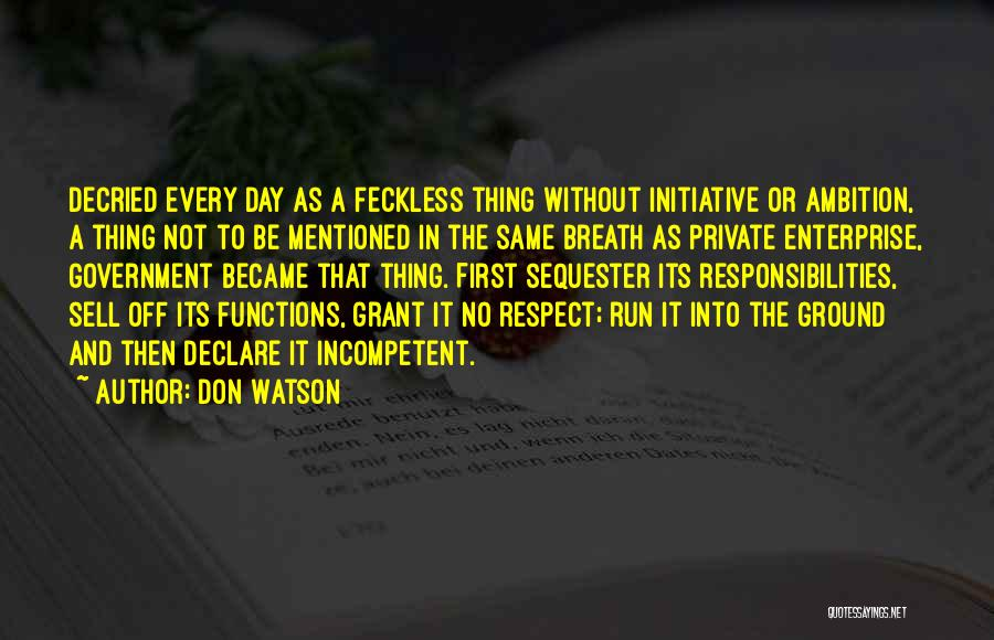 Feckless Quotes By Don Watson