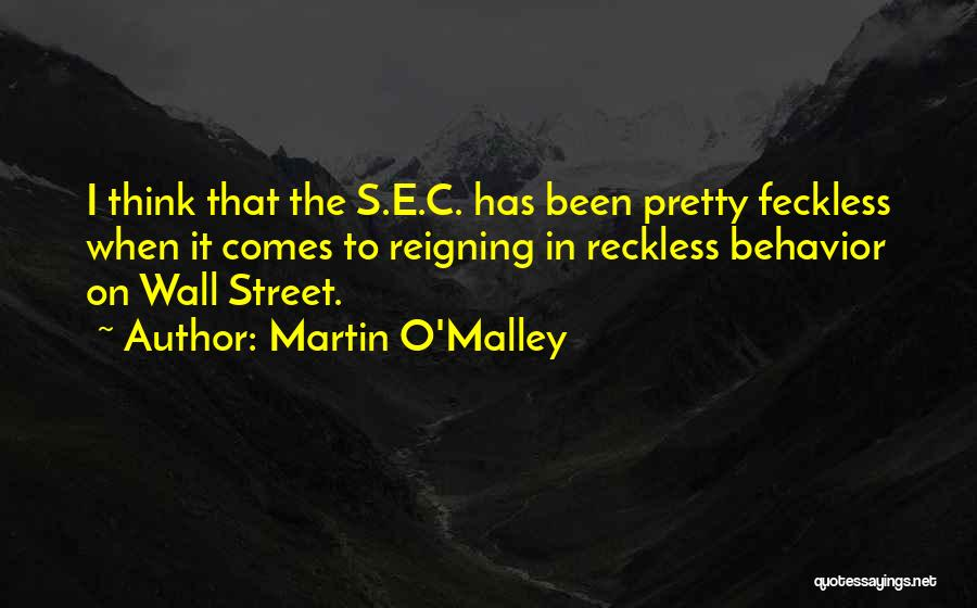 Feckless Quotes By Martin O'Malley