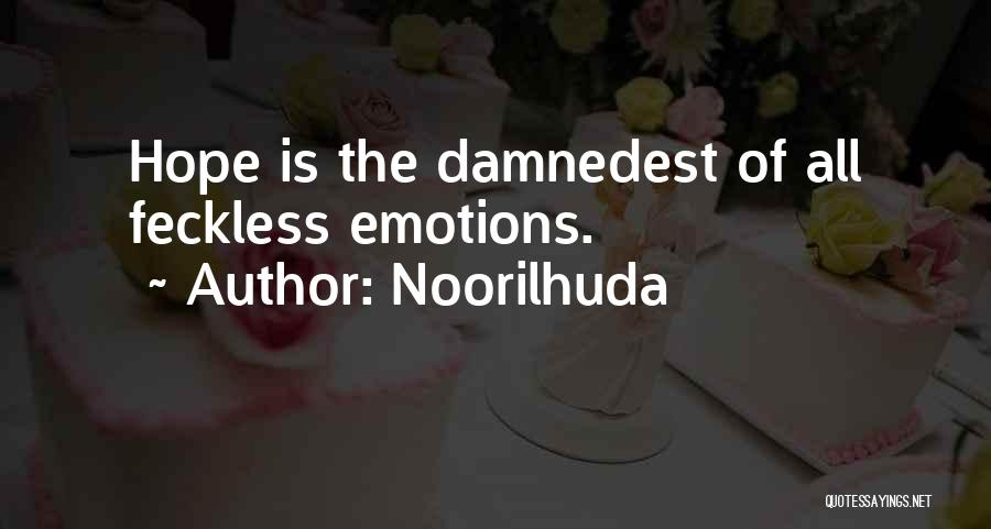 Feckless Quotes By Noorilhuda