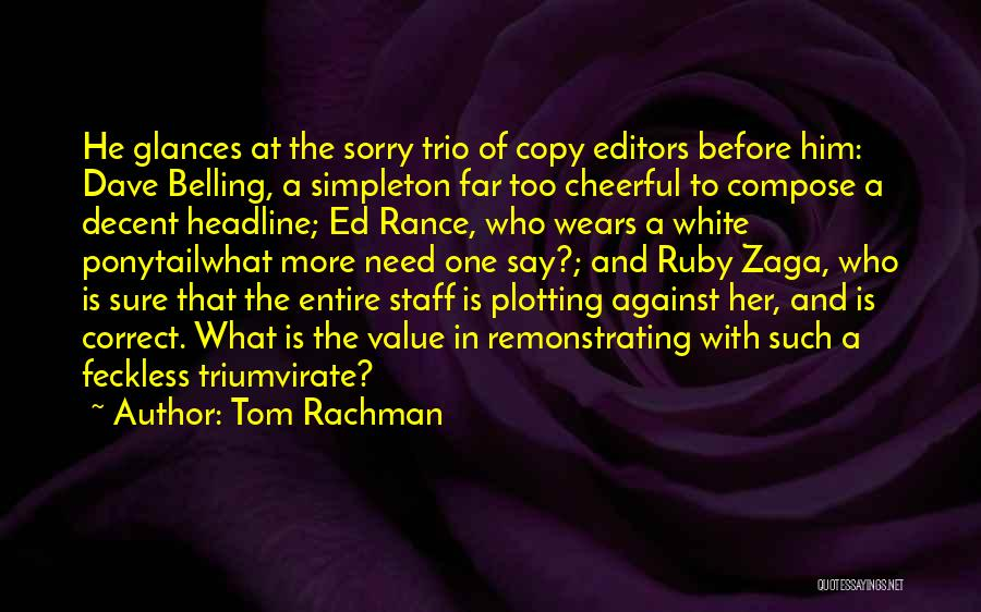 Feckless Quotes By Tom Rachman
