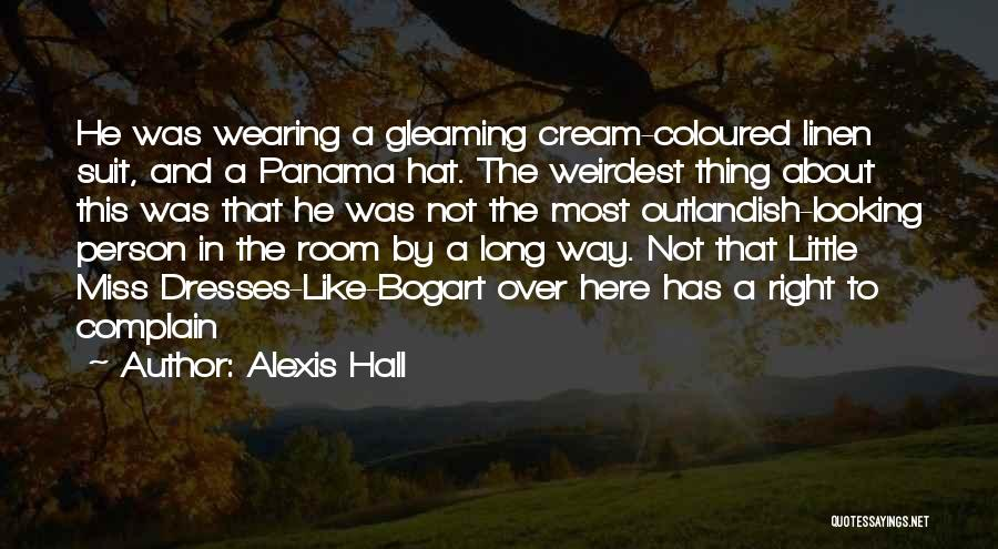 Fedora Hat Quotes By Alexis Hall