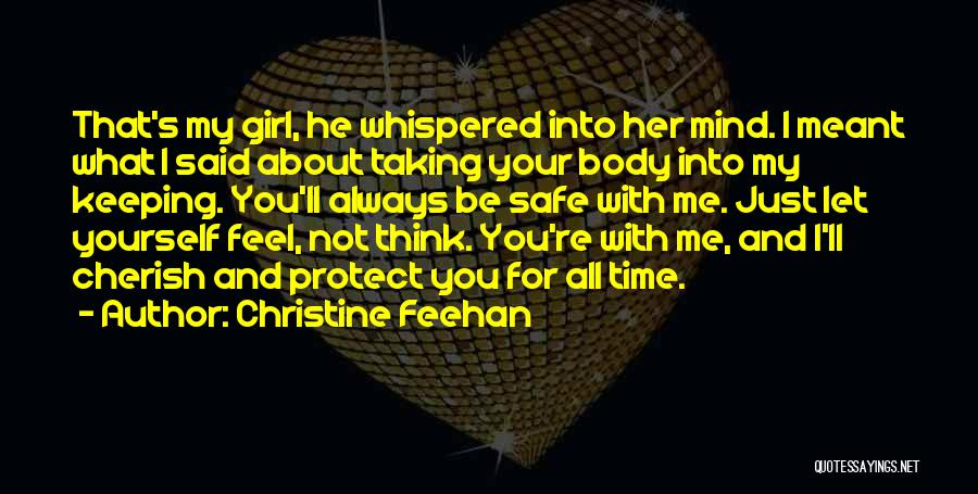 Feel Safe With You Quotes By Christine Feehan