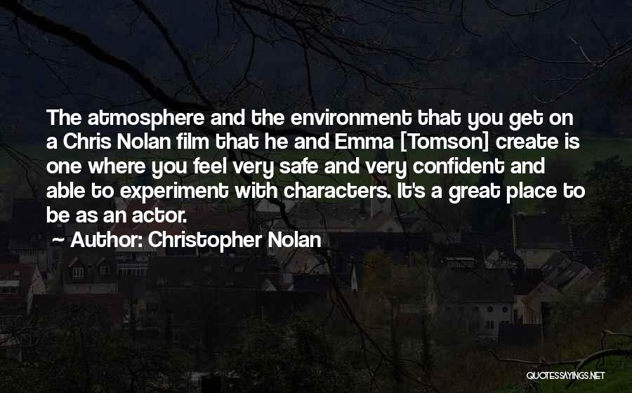 Feel Safe With You Quotes By Christopher Nolan