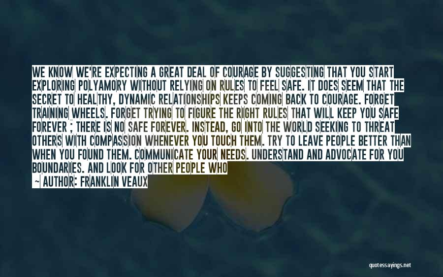 Feel Safe With You Quotes By Franklin Veaux