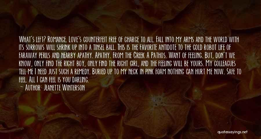 Feel Safe With You Quotes By Jeanette Winterson