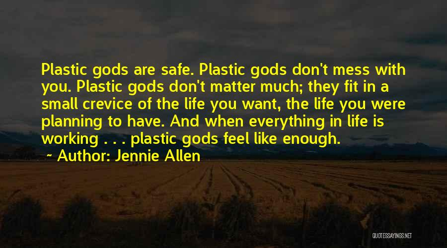 Feel Safe With You Quotes By Jennie Allen