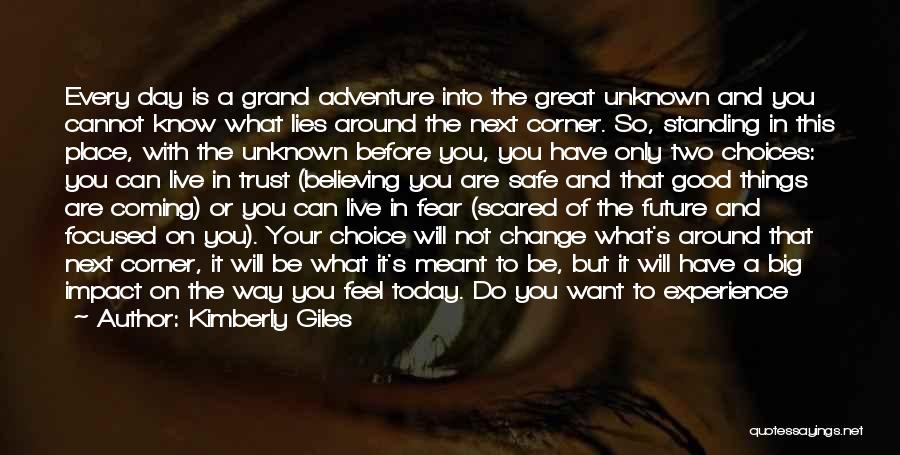 Feel Safe With You Quotes By Kimberly Giles