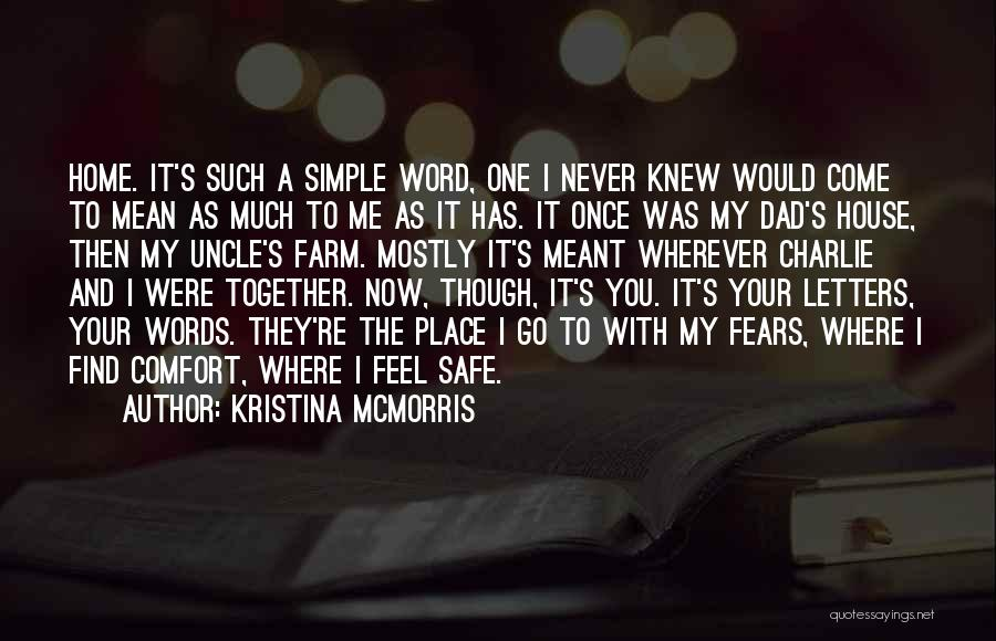 Feel Safe With You Quotes By Kristina McMorris