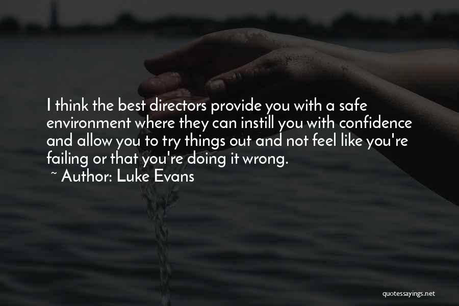 Feel Safe With You Quotes By Luke Evans