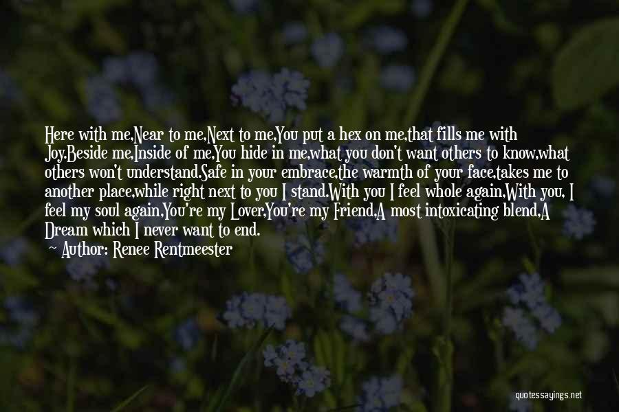 Feel Safe With You Quotes By Renee Rentmeester