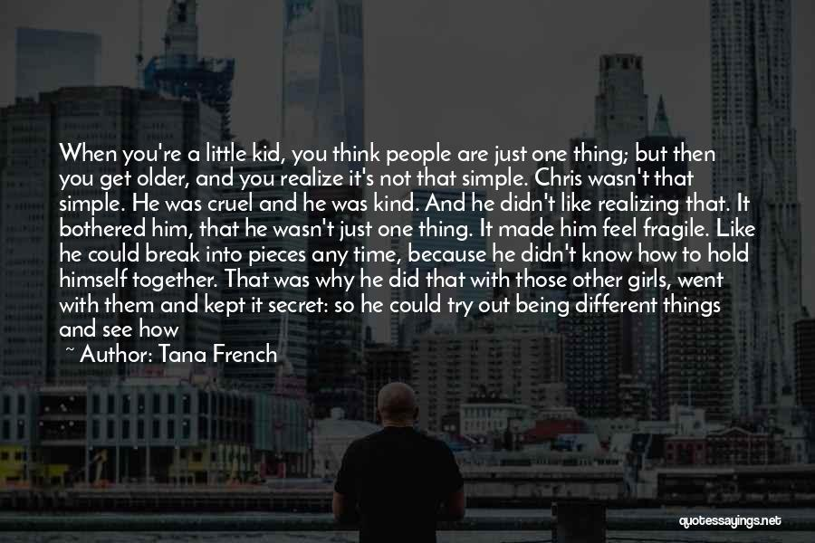 Feel Safe With You Quotes By Tana French