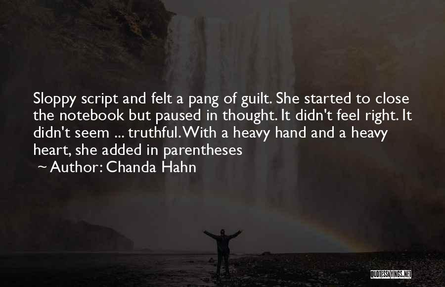 Feel So Close To You Right Now Quotes By Chanda Hahn